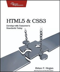 HTML5 and CSS3: Develop with Tomorrow's Standards Today